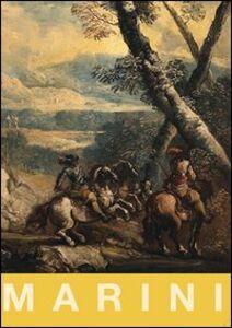 Antonio Maria Marini. Pittura di paesaggio tra Lombardia e Veneto nel Settecento