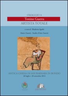 Grandtoureventi.it Omaggio a Tonino Guerra. Artista totale Image