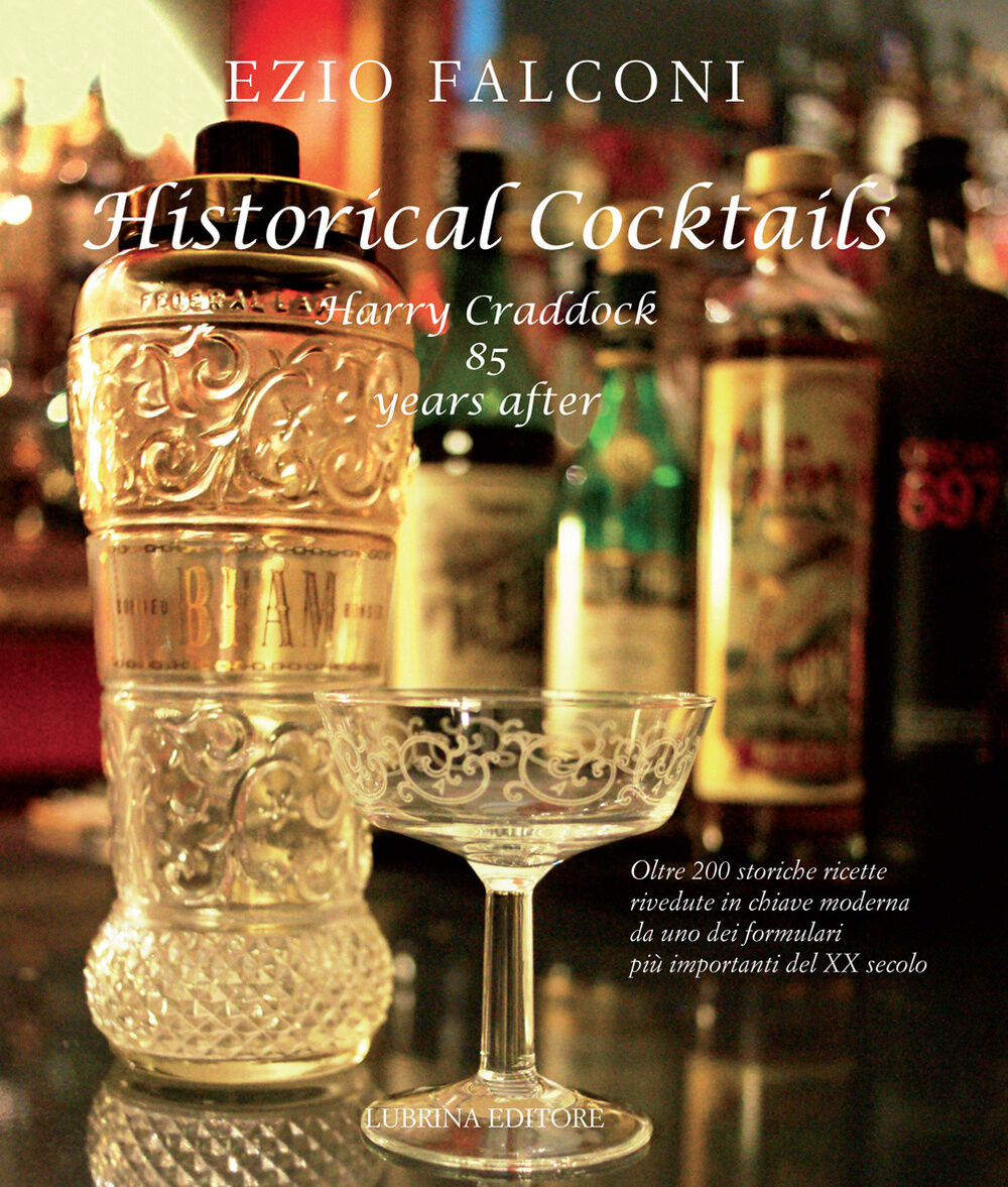 Historical cocktails. Harry Craddock 85 years after