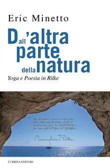 Associazionelabirinto.it Dall'altra parte della natura. Yoga e poesia in Rilke Image