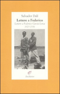 Lettere a Federico. Lettere...
