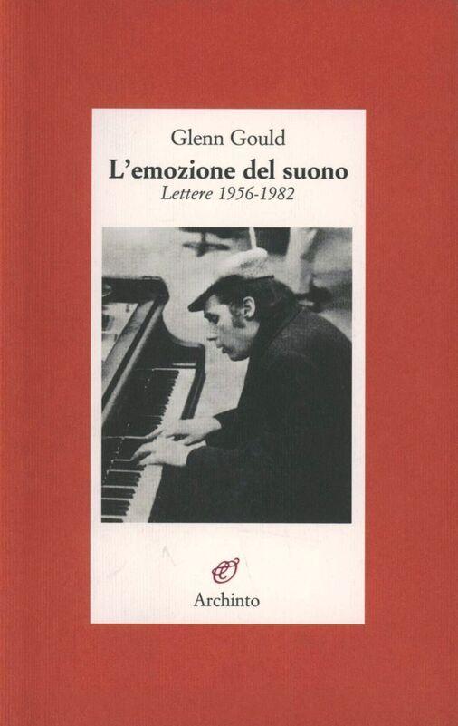 L' emozione del suono. Lettere 1956-1982