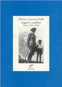 Legami e conflitti (lettere 1931-1965)