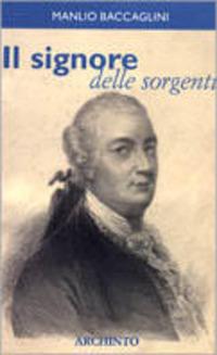 Il Il signore delle sorgenti - Baccaglini Manlio - wuz.it