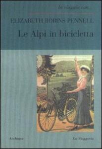 Le Alpi in bicicletta. Un primato femminile
