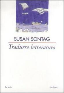 Tradurre letteratura - Susan Sontag - copertina