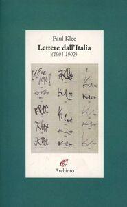 Libro Lettere dall'Italia Paul Klee