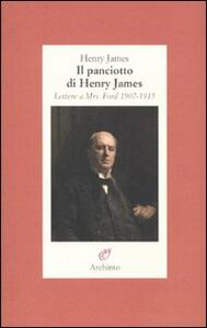 Il panciotto di Henry James. Lettere a Mrs. Ford 1907-1915