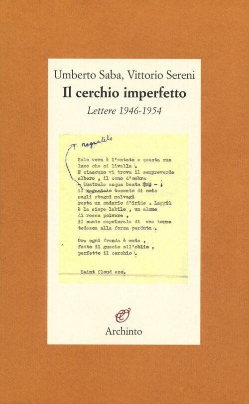 Il cerchio imperfetto. Lettere 1946-1954