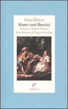 Daddyswing.es Siamo tutti libertini. Lettere a Sophie Volland. 1759-1762 Image