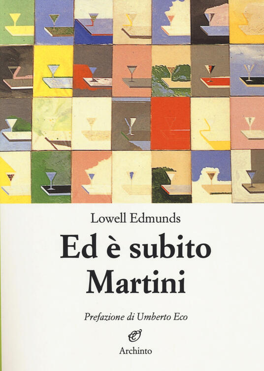 Ed è subito Martini - Lowell Edmunds - copertina