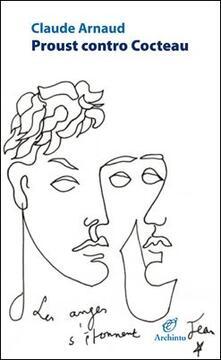 Proust contro Cocteau - Claude Arnaud - copertina