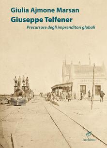 Giuseppe Telfener. Precursore degli imprenditori globali.pdf