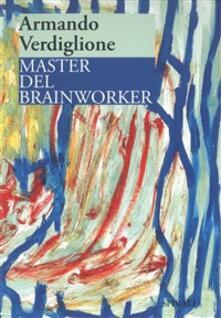 Master del brainworker - Armando Verdiglione - ebook