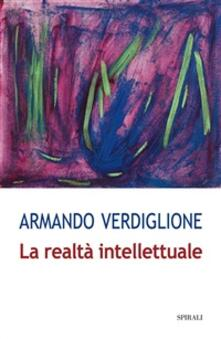La realtà intellettuale - Armando Verdiglione - ebook