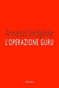 Ebook L'operazione guru Verdiglione, Armando