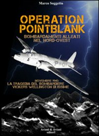 Operation pointblank. Bomba...