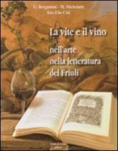 La vite e il vino nell'arte nella letteratura del Friuli