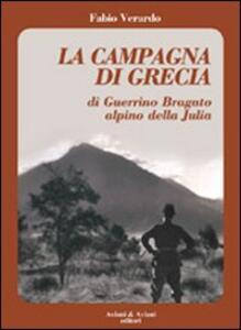La campagna di Grecia di Guerrino Bragato alpino della Julia