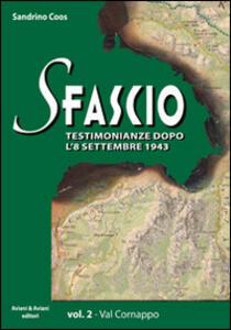 Sfascio. Testimonianze dopo l'8 settembre 1943. Vol. 2: Val Cornappo.