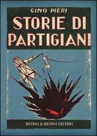 Storie di partigiani