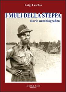 I muli della steppa. Diario autobiografico