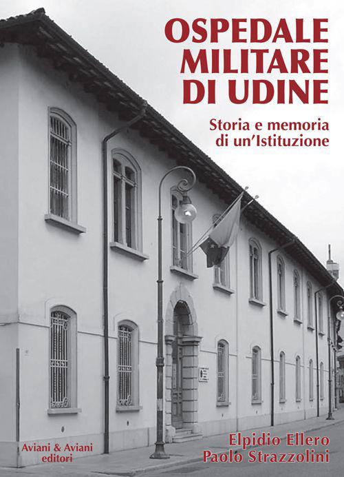 Ospedale militare di Udine....