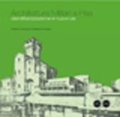 Architetture militari a Pisa. Demilitarizzazione e nuovi usi
