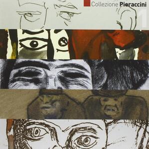 Collezione Pieraccini. Ediz. illustrata