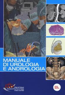 Ascotcamogli.it Manuale di urologia e andrologia. Con DVD Image