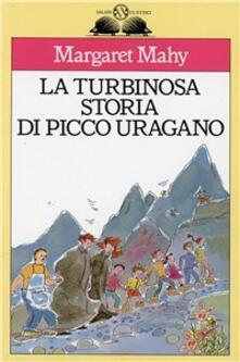 Writersfactory.it La turbinosa storia di Picco Uragano Image