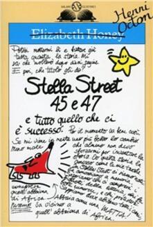 Stella Street 45 e 47 e tutto quello che ci è successo - Elizabeth ...