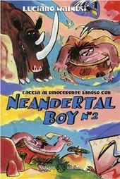 Copertina  A caccia del Rinoceronte Lanoso con Neandertal boy
