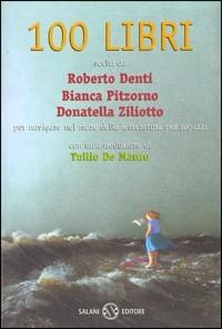 Cento libri per navigare nel mare della lettura per ragazzi