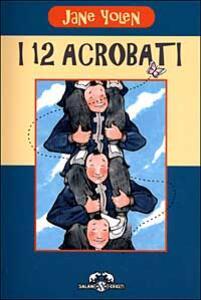 I dodici acrobati