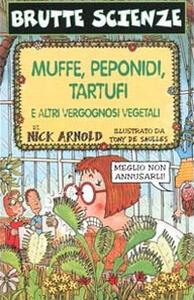 Muffe, peponidi, tartufi e altri vergognosi vegetali