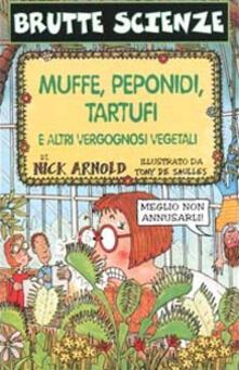 Voluntariadobaleares2014.es Muffe, peponidi, tartufi e altri vergognosi vegetali Image