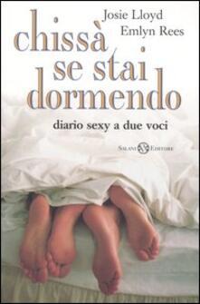 Chissà se stai dormendo. Diario sexy a due voci.pdf