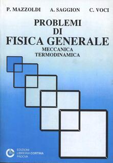 Problemi di fisica generale: meccanica, termodinamica.pdf
