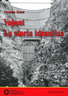 Voluntariadobaleares2014.es Vajont: la storia idraulica Image