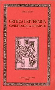 Critica letteraria come filologia integrale