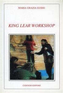 King Lear. Workshop