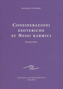 Considerazioni esoteriche su nessi karmici. Vol. 1 - Rudolf Steiner - copertina