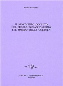 Camfeed.it Il movimento occulto nel secolo diciannovesimo e il mondo della cultura Image