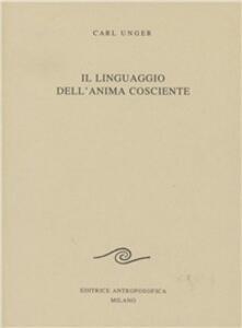 Il linguaggio dell'anima cosciente