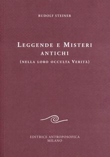 Leggende e misteri antichi (nella loro occulta verità).pdf