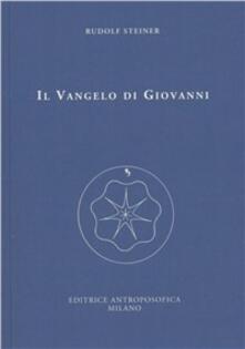 Il Vangelo di Giovanni. Dodici conferenze tenute ad Amburgo dal 18 al 31 maggio 1908 - Rudolf Steiner - copertina