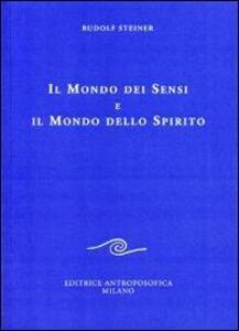 Il mondo dei sensi e il mondo dello spirito