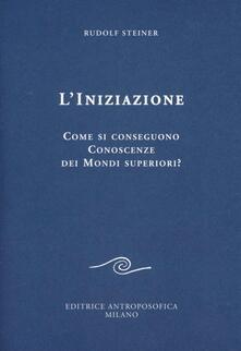 L' iniziazione - Rudolf Steiner - copertina