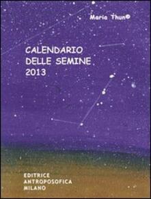 Letterarioprimopiano.it Calendario delle semine 2013 Image
